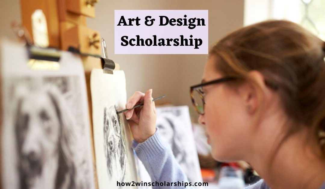 Art and Design Scholarship for College