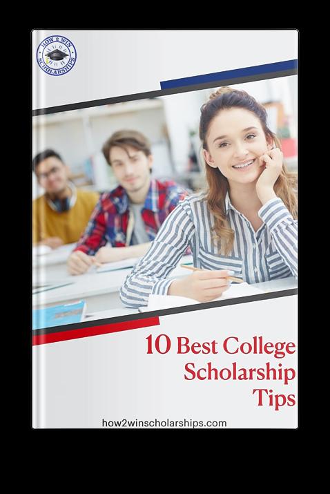 10 Best College Scholarship Tips