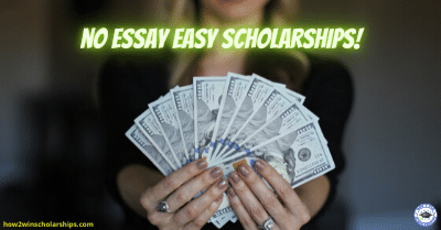 No Essay Easy Scholarships for College