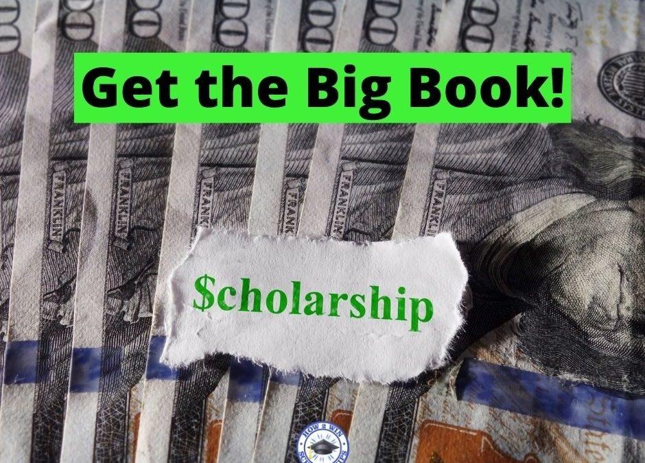 College Scholarship Tip:  Get the Big Book!