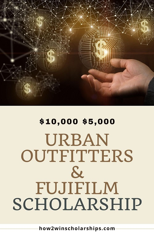 Urban Outfitters and Fujifilm Scholarship - APPLY NOW