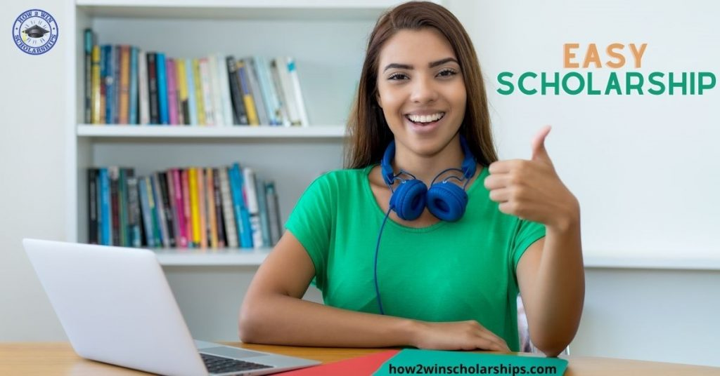 Easy Scholarship for College - APPLY NOW