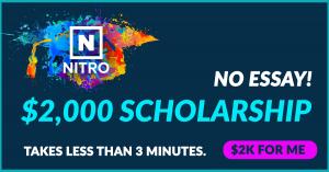 Nitro $2000 EASY SCHOLARSHIP - Apply in less than 3 minutes!
