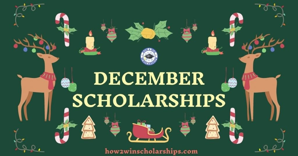 December Scholarships for College