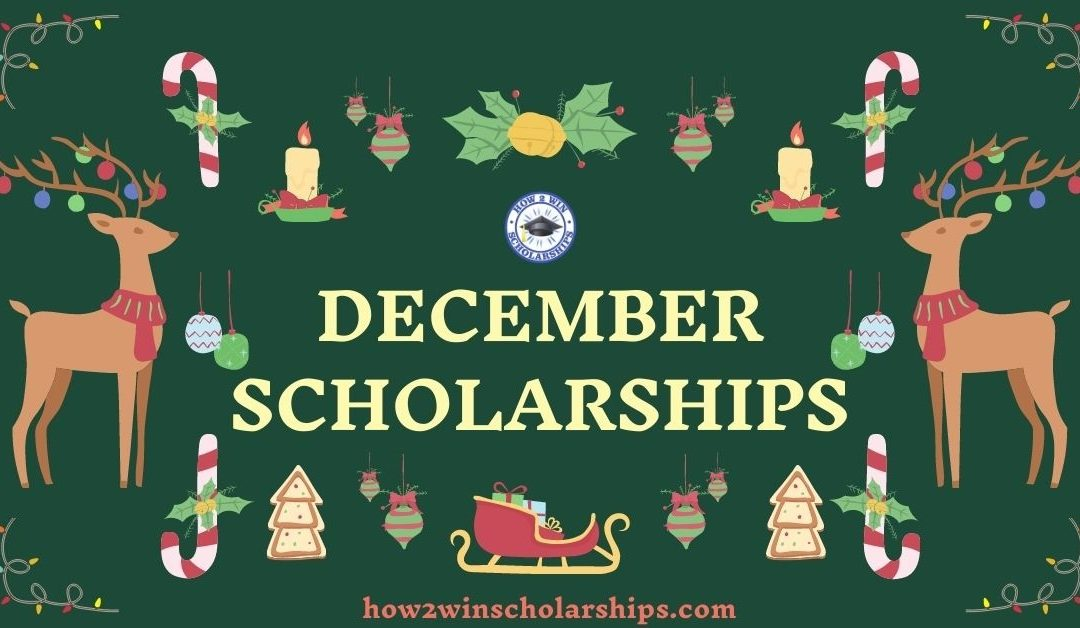 December Scholarships to Unwrap Now