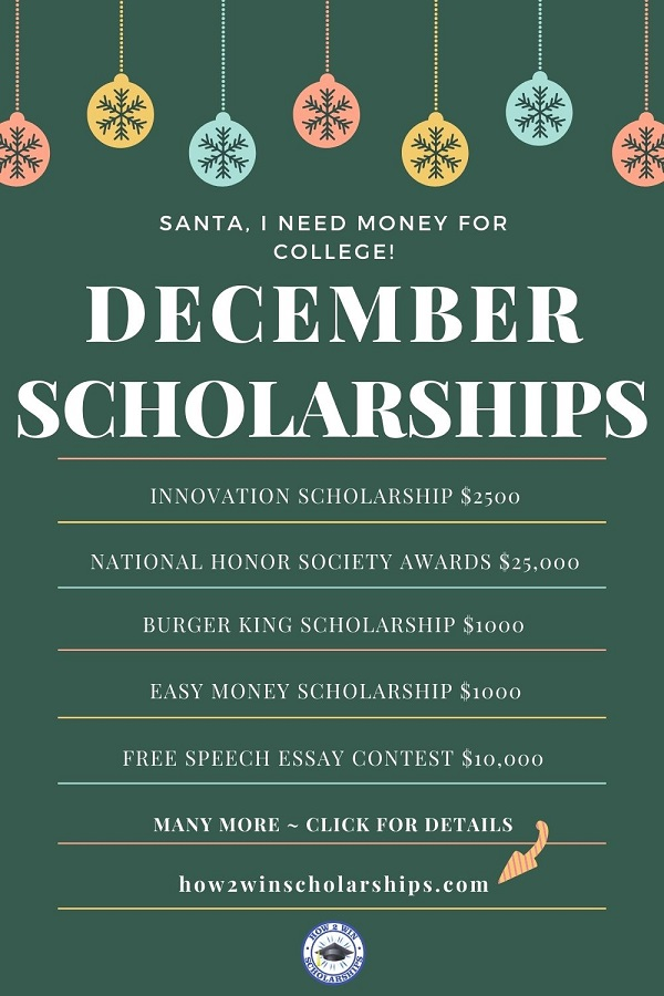 December Scholarships for College to Unwrap Right Now