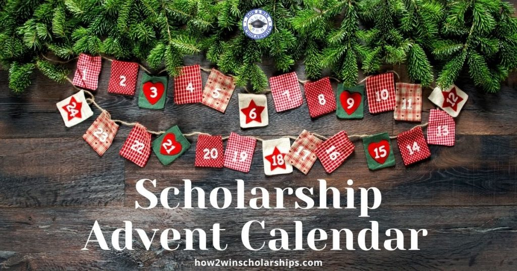 Scholarship Advent Calendar from how2winscholarships - 24 Scholarships