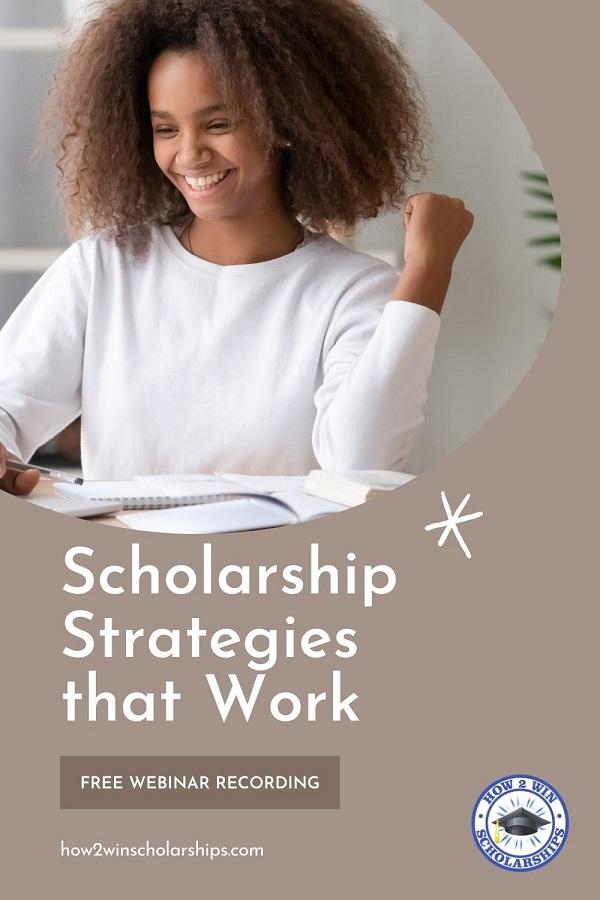 Scholarship Strategies that Work - FREE Webinar Recording