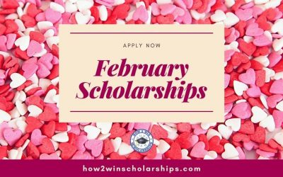 February Scholarships Students Will Love