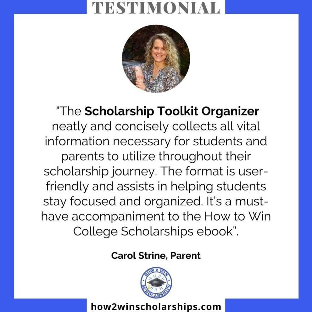 The Scholarship Toolkit Organizer neatly and concisely collects all vital information necessary for students and parents