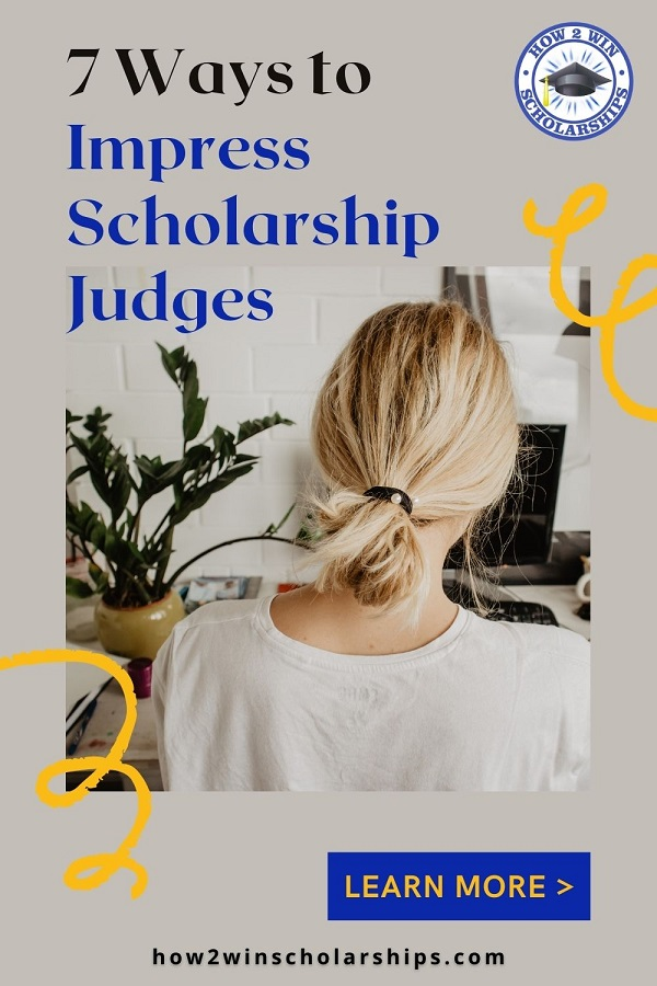 7 Ways to Impress Scholarship Judges and Avoid Scholarship Application Rejection