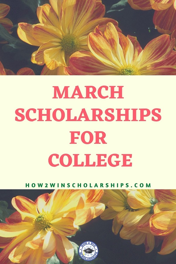 March Scholarships to Apply for RIGHT NOW