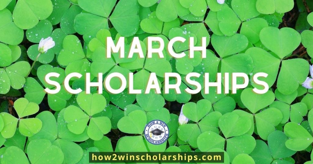 MARCH Scholarships from how2winscholarships