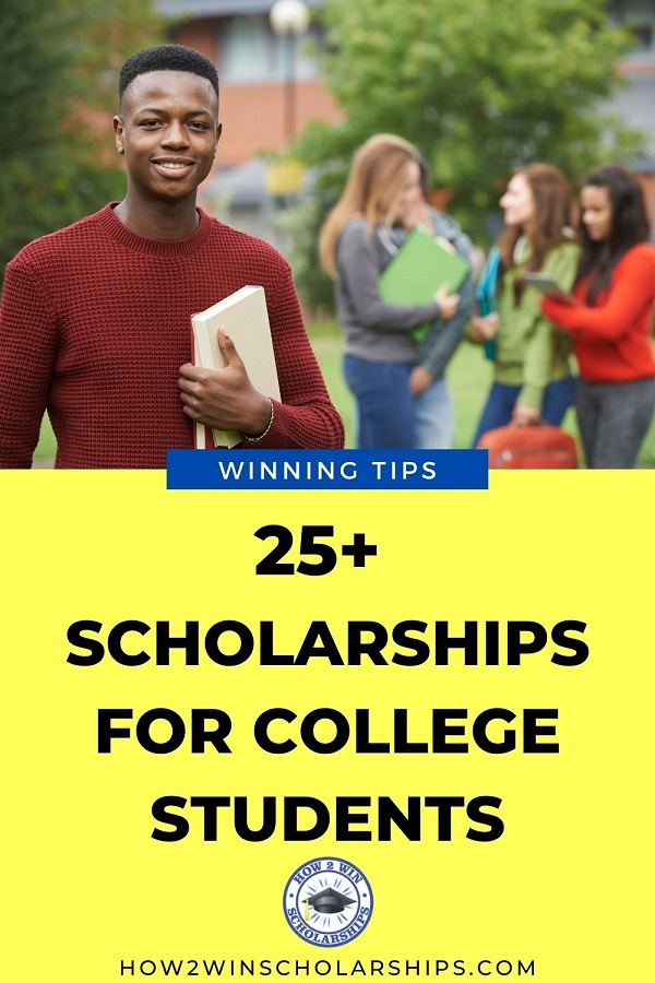 Scholarships for current college students - over 25 awards