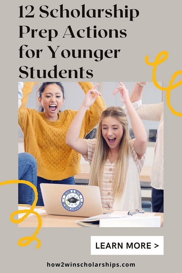 12 Scholarship Prep Actions for Younger Students