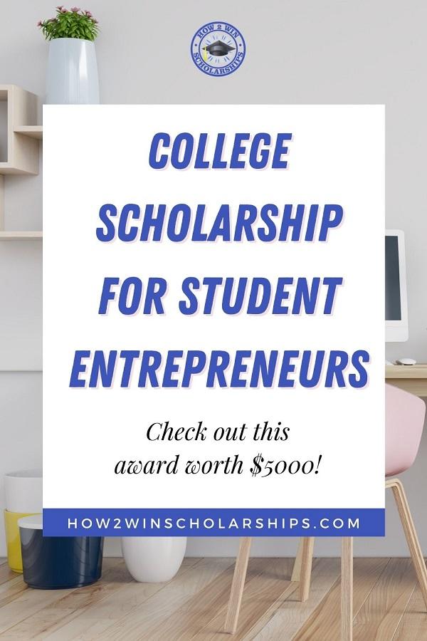 College scholarship for student entrepreneurs