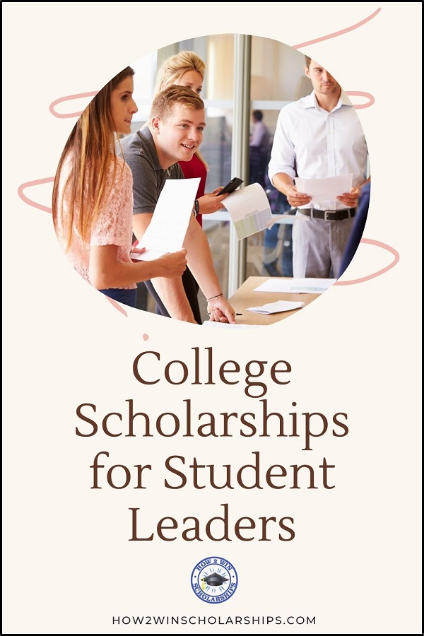 College Scholarships for Student Leaders - Leadership Scholarships
