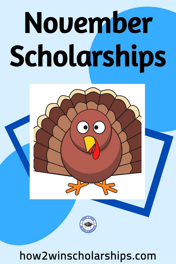 November Scholarships for College - Apply Right Now